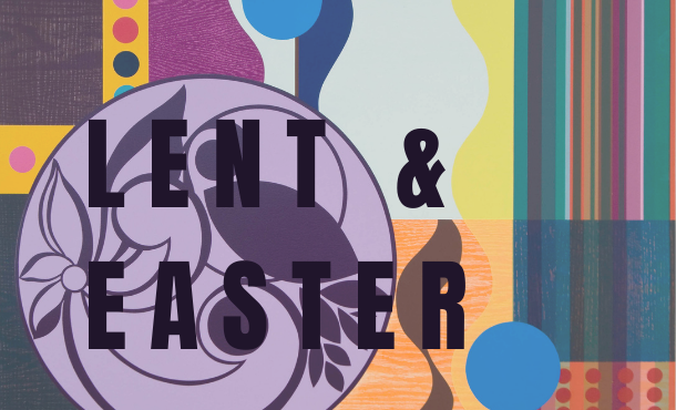 Lent and Easter 2021 Rotator